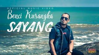 Download lagu Andra Respati Benci Kusangka Sayang Mp3