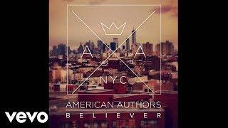 American Authors - Believer (Audio)