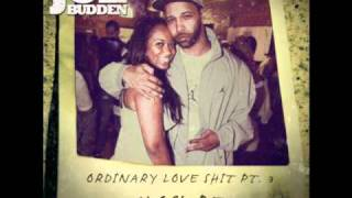 Joe Budden - Ordinary Love Shit Part 3