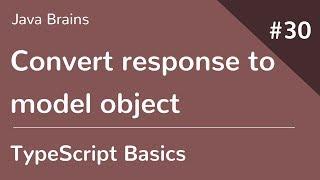 TypeScript Basics 30 - Convert response to model object