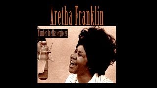 Aretha Franklin - Maybe I'm A Fool (1961) [Digitally Remastered]