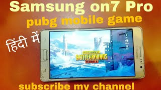 Pubg mobile game😎 Samsung Galaxy on7 Pro😲 2GB RAM Android testing game