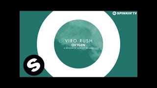 VIRO - Rush (Available July 14)