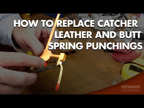 Piano Tuning & Repair - Replacing Catcher Leather and Butt Spring Punchings