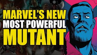 Marvel's New Most Powerful Mutant   Comics Explained