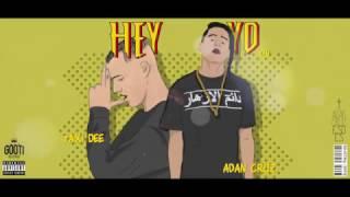 Adan Cruz- Hey Yo ft. Taxi Dee (Video Oficial)