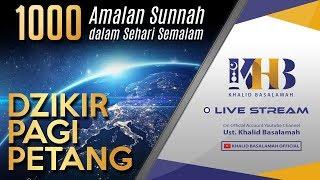 1000 Amalan Sunnah - Dzikir Pagi Petang