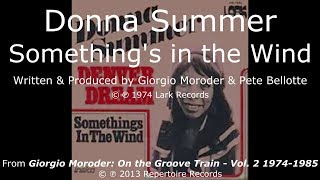 Donna Summer - Something's in the Wind LYRICS - Remastered 1974