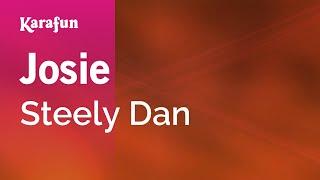 Karaoke Josie - Steely Dan *