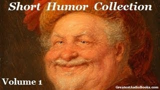 Short Humor Collection - Volume 1 - FULL AudioBook | Greatest Audio Books - Comedic Literature