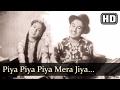 Piya Piya Piya Mera Jiya (HD) - Baap Re Baap Song - Kishore Kumar - Chand Usmani - Old Hindi Song