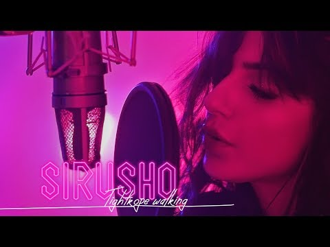 Sirusho - Tightrope Walking