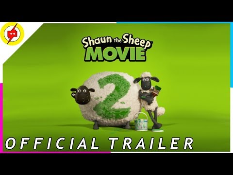 SHAUN THE SHEEP 2: Farmageddon | Official Trailer 2019