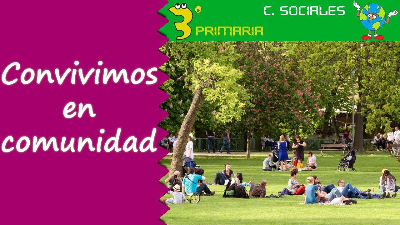 Ciencias Sociales. 3º Primaria. Tema 1. Convivimos en comunidad