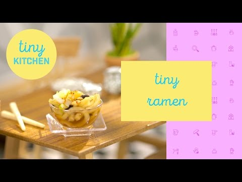 Tiny Ramen | Tiny Kitchen