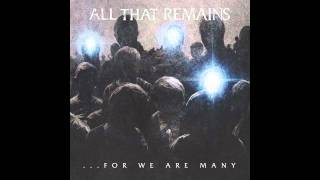 All That Remains - The Last Time[High Quality Mp3]
