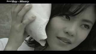 Bay -Misery  MV (AUG.2007)