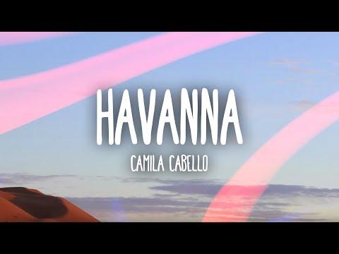 Camila Cabello – Havana (Lyrics / Lyric Video) ft. Young Thug