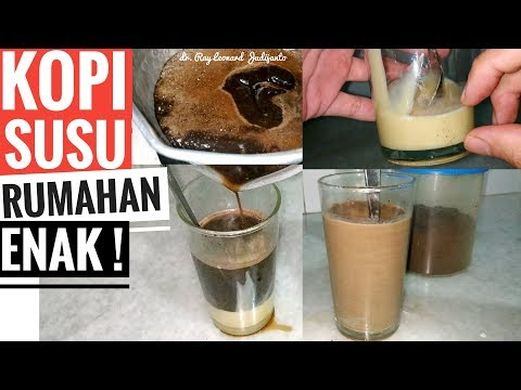 KOPI SUSU ENAK ! Resep TURKISH KENTAL MANIS - Morowali 22 April 2019 dr. Ray Leonard Judijanto