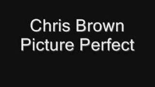 Picture Perfect Chris Brown
