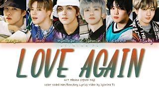 NCT DREAM (엔시티드림) - 'Love Again (사랑은 또다시)' Lyrics (Color Coded_Han_Rom_Eng)