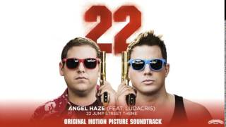 Angel Haze Feat Ludacris - 22 Jump Street  [Official Audio]