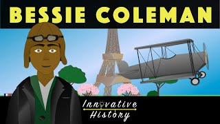 Bessie Coleman | 3 Minute Innovative History