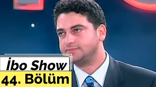 İbo Show - 44. Bölüm (Hakan Taşıyan - Şahsenem - Fatma Bacı) (2000)