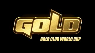 Gold Club World Cup | Day 6
