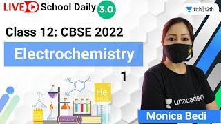 Class 12 | Electrochemistry-1 | Chemistry | Unacademy Class 11&12 | Monica Bedi - MONICA