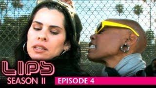LIPS Lesbian Web Series, Season 2, Eps 4 - Feat Debra Wilson