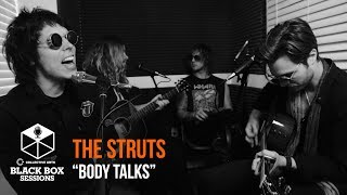"The Struts   ""Body Talks"" 