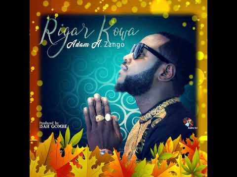 Adam A. Zango - Rigar kowa (official audio)