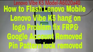Lenovo Vibe K5 Note a7020a48 After Flashing IMEI Null or