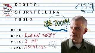 [AFCC] Digital Storytelling Tools With Rushton Hurley