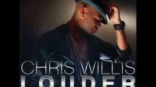 Chris Willis-Louder ( Put your Hands up )