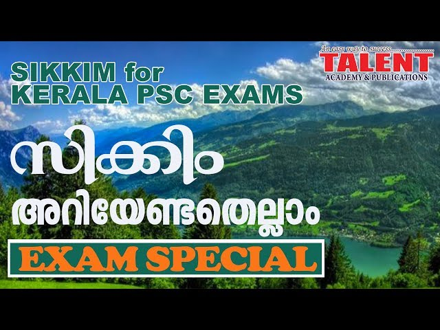 Sikkim for Kerala PSC Exams | GENERAL KNOWLEDGE | FACTS