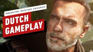 Predator Hunting Grounds: Dutch Schaefer 9 Minutes Of Gameplay