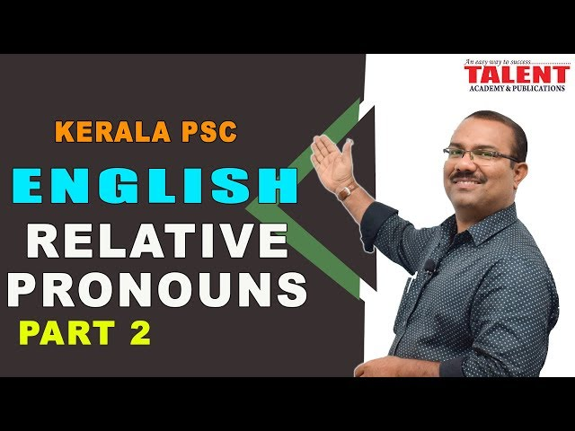 KERALA PSC | ENGLISH GRAMMAR TRICKS | RELATIVE PRONOUNS-PART 2
