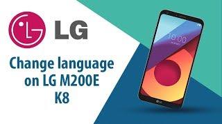 How to change language on LG K8 M200E?
