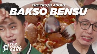 KOK BEGINI?? THE TRUTH ABOUT BAKSO BENSU (RESTO RUBEN ONSU) - For Food Sake Eps.4