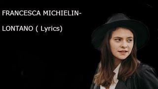 Francesca Michielin  Lontano Testo HD