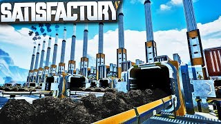 Automated Steel, Coal, and UNLIMITED POWER! | Satisfactory Early Access Gameplay Ep 6