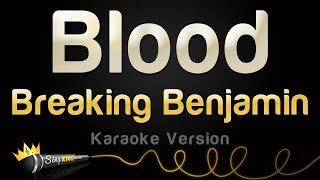 Breaking Benjamin – Blood