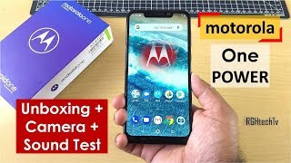 Motorola One Power Unboxing + Camera + Sound Test + Power packed Information