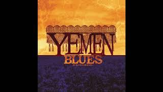 تحميل اغاني Yemen Blues - Um Min Al Yaman MP3