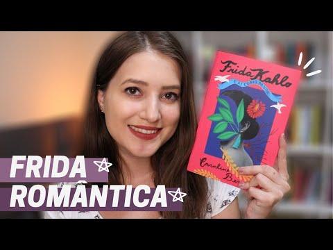 FRIDA KAHLO E AS CORES DA VIDA | TAG INÉDITOS | Patricia Lima