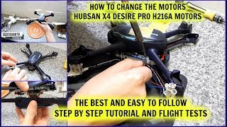 How To Change A Motor On A Hubsan X4 Desire Pro H216A
