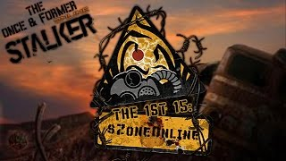 The 1st 15: sZone Online - The Once & Former S.T.A.L.K.E.R. Online
