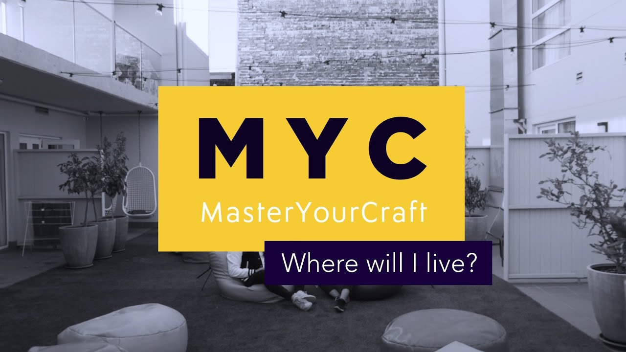 Where Will I Live?   Master Your Craft FAQs